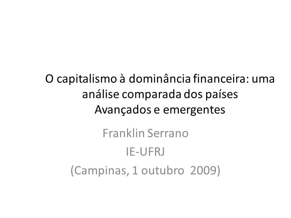 Franklin Serrano IE-UFRJ (Campinas, 1 outubro 2009)