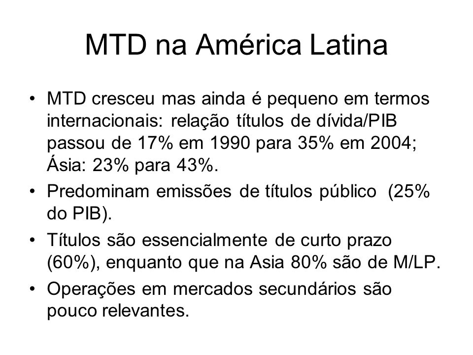 MTD na América Latina