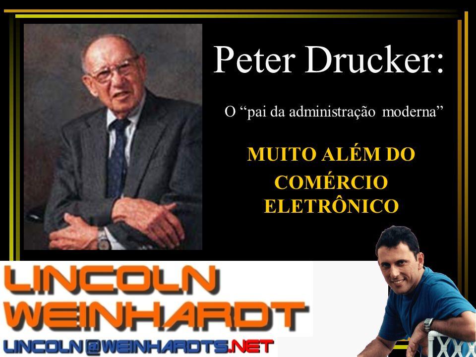 Peter Drucker: O pai da administração moderna