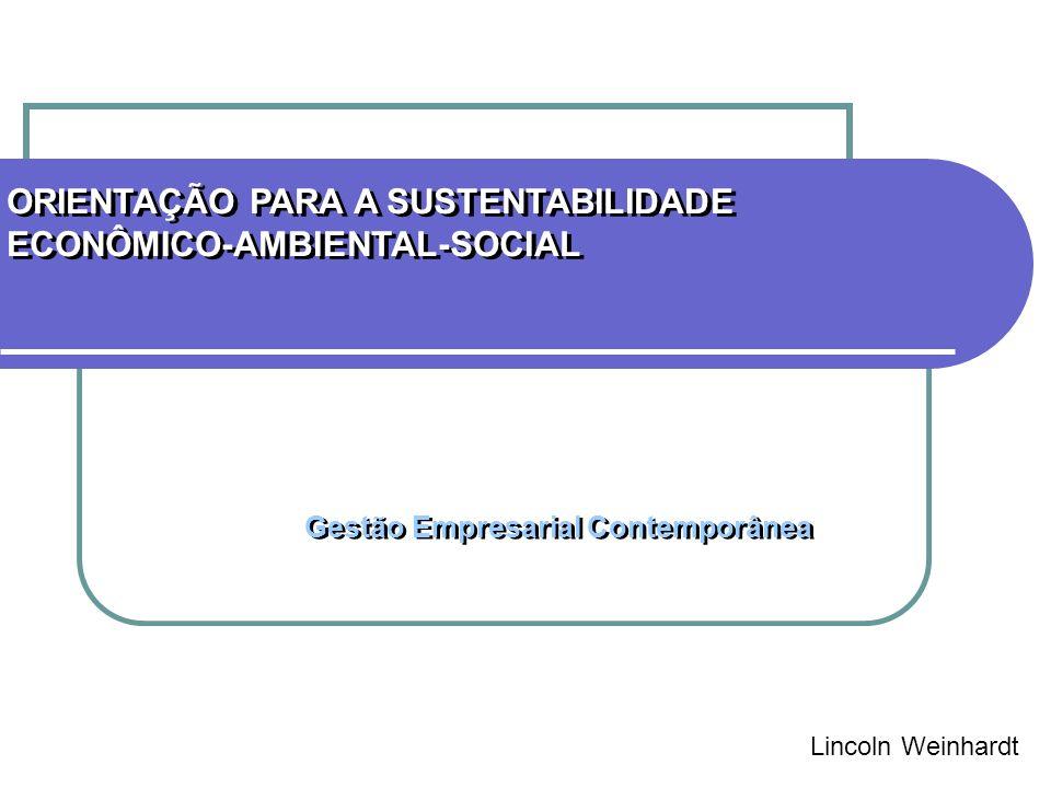 ORIENTAÇÃO PARA A SUSTENTABILIDADE ECONÔMICO-AMBIENTAL-SOCIAL