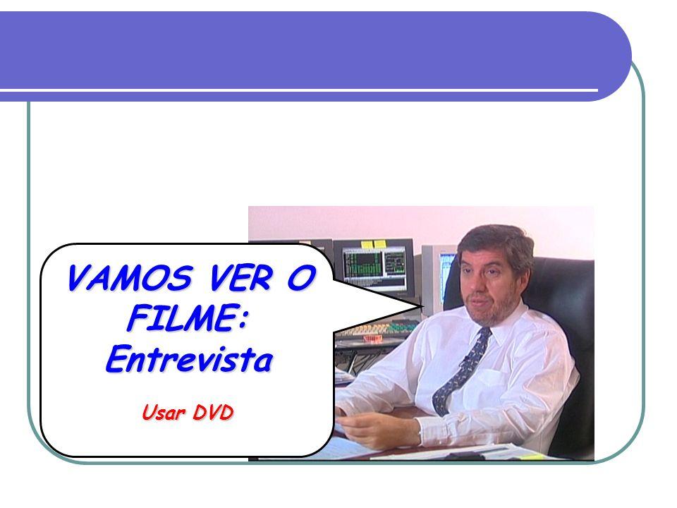 VAMOS VER O FILME: Entrevista