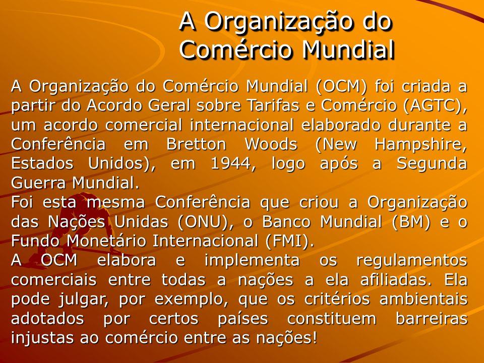A Organização do Comércio Mundial