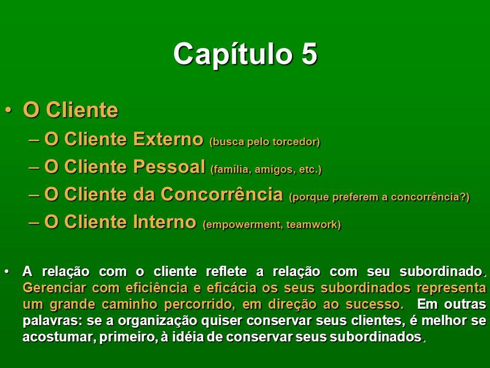Capítulo 5 O Cliente O Cliente Externo (busca pelo torcedor)