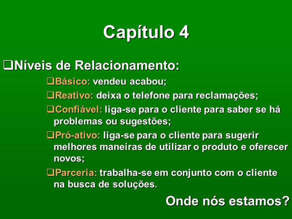 Capítulo 4 Níveis de Relacionamento: Onde nós estamos