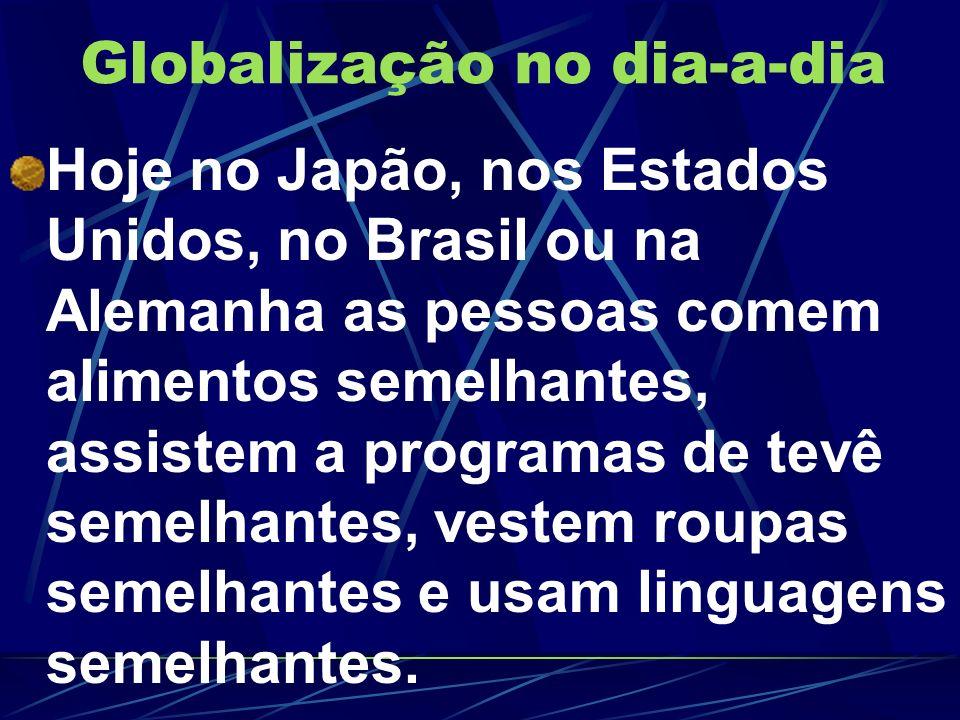 Globalização no dia-a-dia