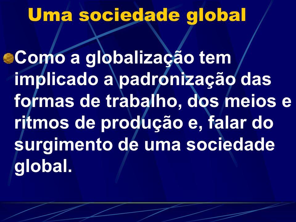 Uma sociedade global