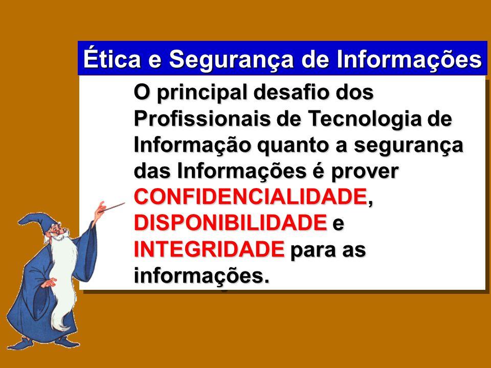 Ética e Segurança de Informações