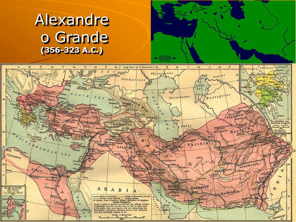 Alexandre o Grande (356-323 A.C.)