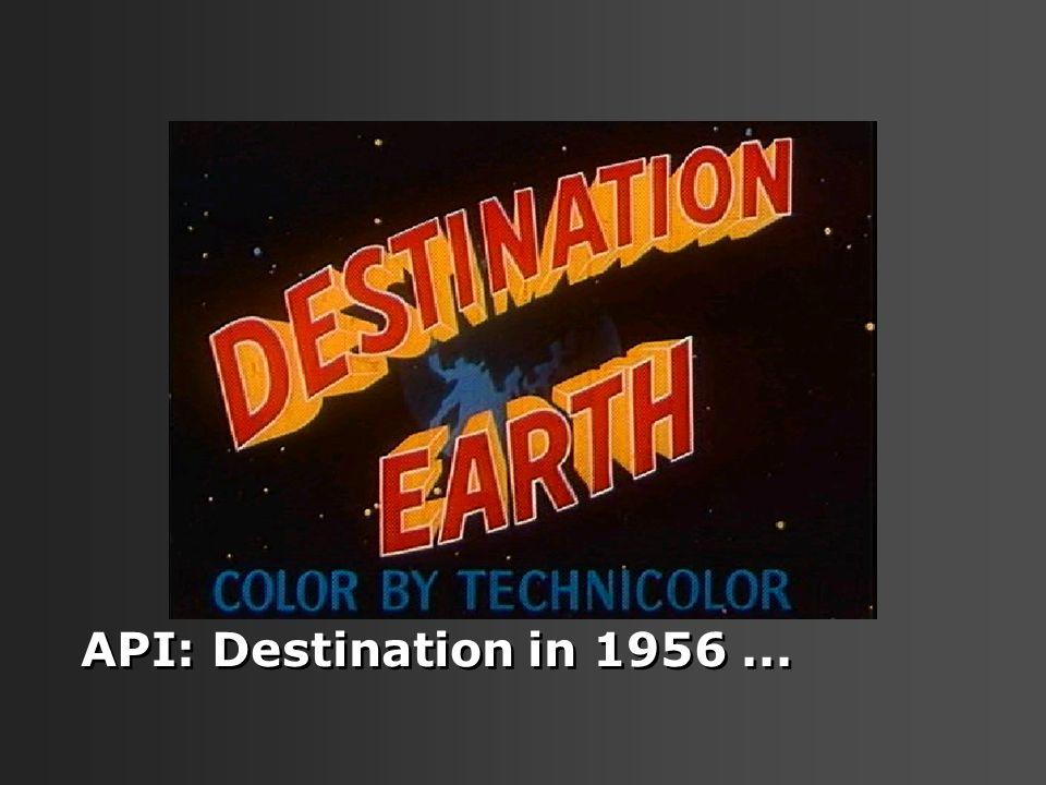 API: Destination in 1956 ...