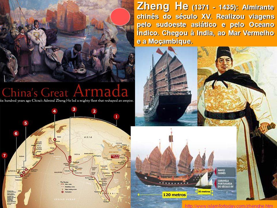 Zheng He (1371 - 1435): Almirante chinês do século XV