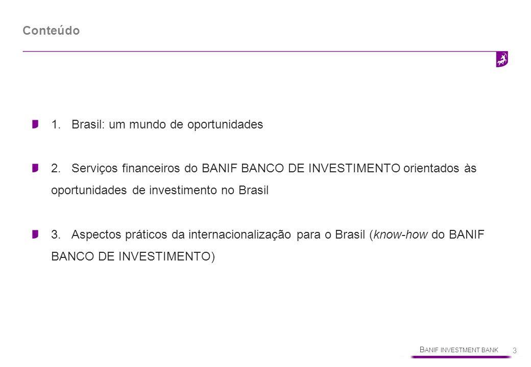 Conteúdo 1. Brasil: um mundo de oportunidades.