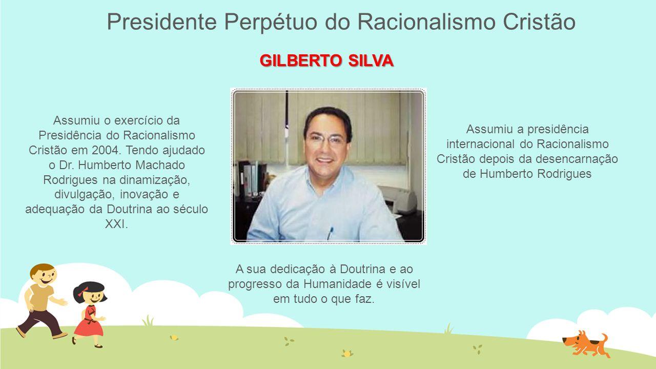 Presidente Perpétuo do Racionalismo Cristão