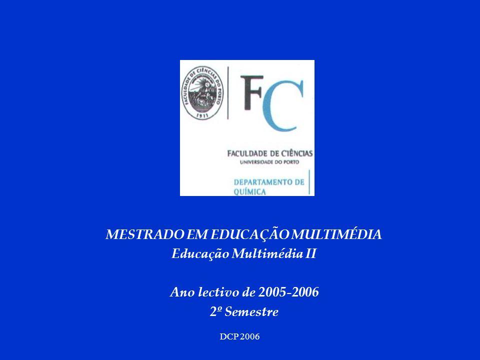 MESTRADO EM EDUCAÇÃO MULTIMÉDIA Educação Multimédia II
