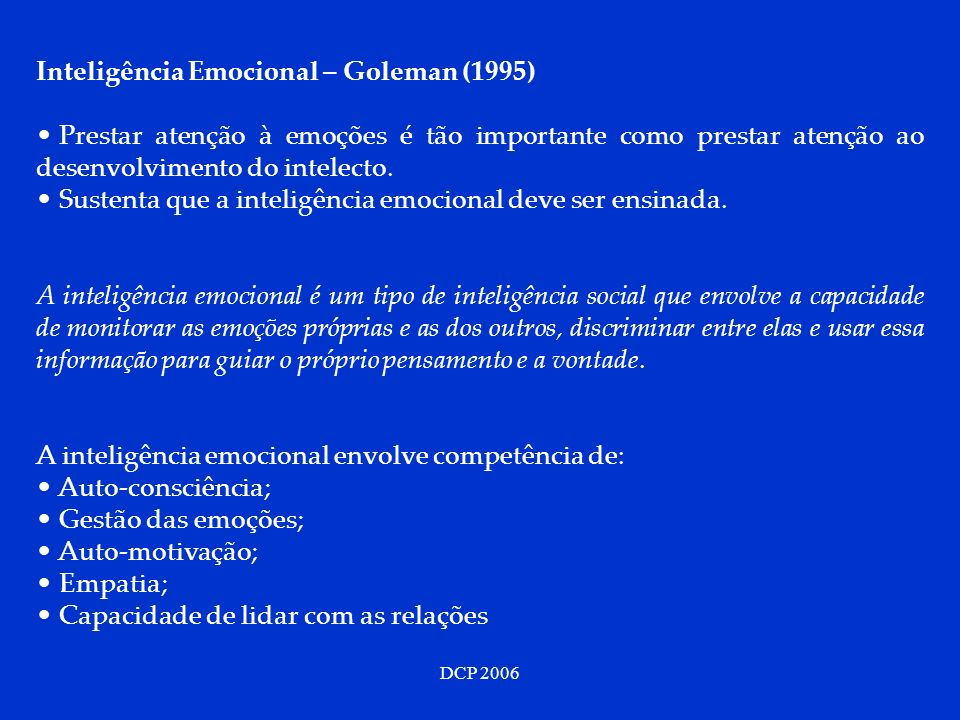 Inteligência Emocional – Goleman (1995)