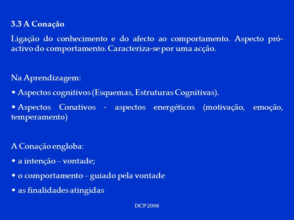 Aspectos cognitivos (Esquemas, Estruturas Cognitivas).