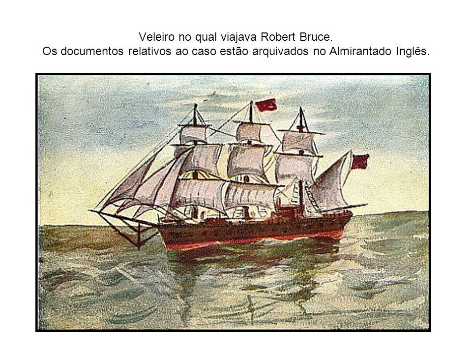 Veleiro no qual viajava Robert Bruce