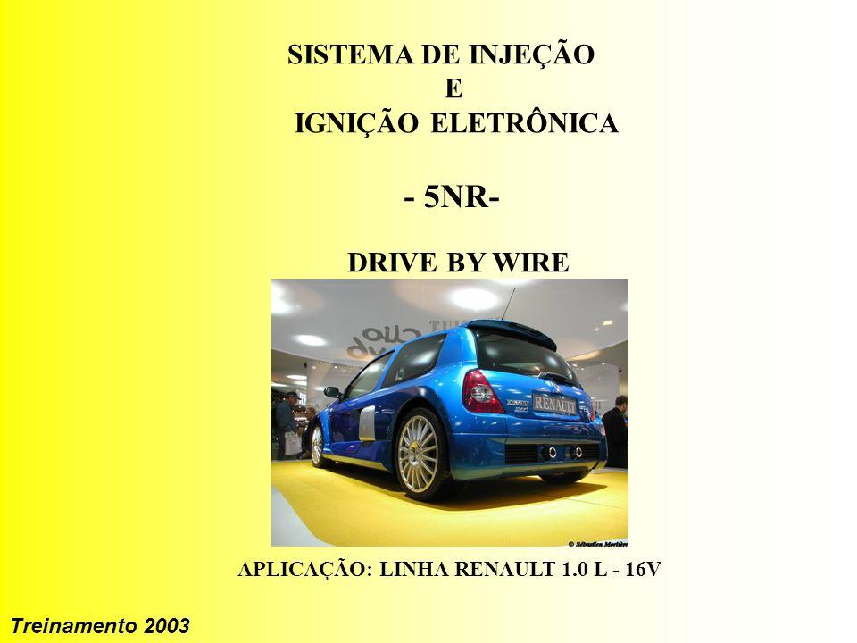 - 5NR- SISTEMA DE INJEÇÃO E IGNIÇÃO ELETRÔNICA DRIVE BY WIRE