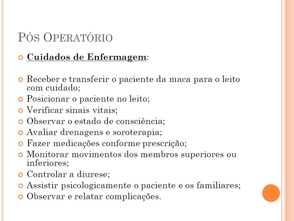Pós Operatório Cuidados de Enfermagem: