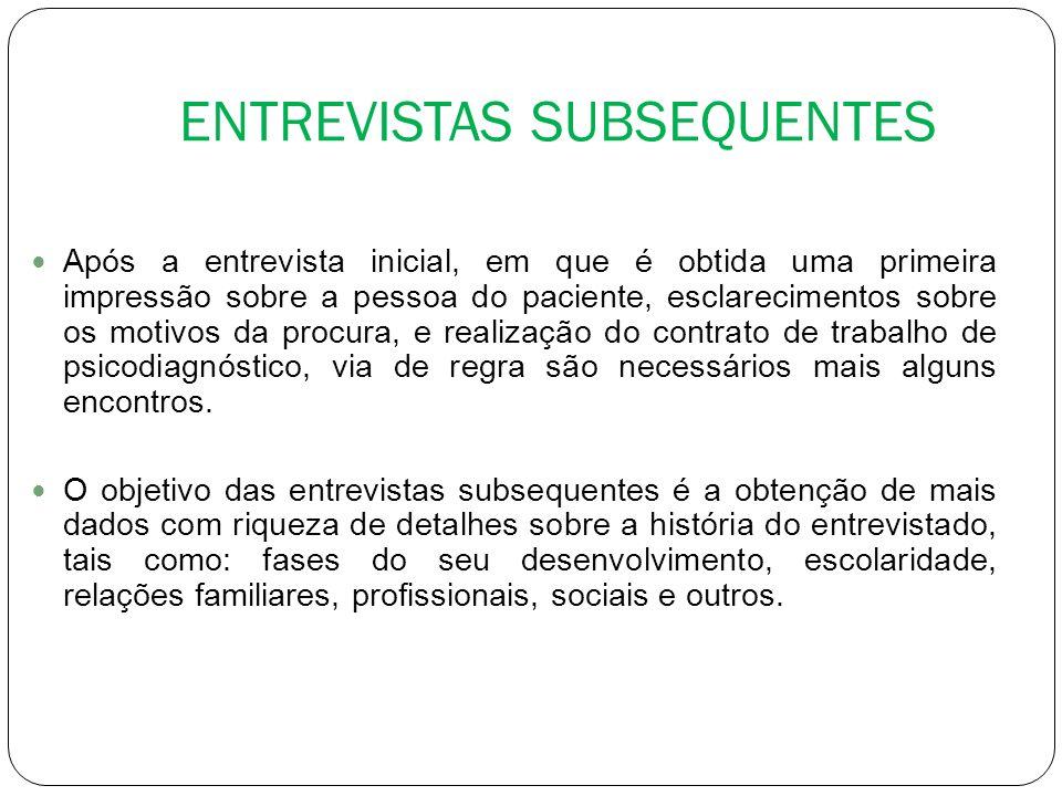 ENTREVISTAS SUBSEQUENTES