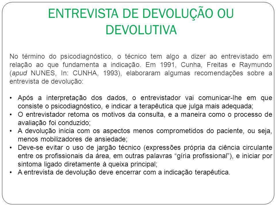 ENTREVISTA DE DEVOLUÇÃO OU DEVOLUTIVA