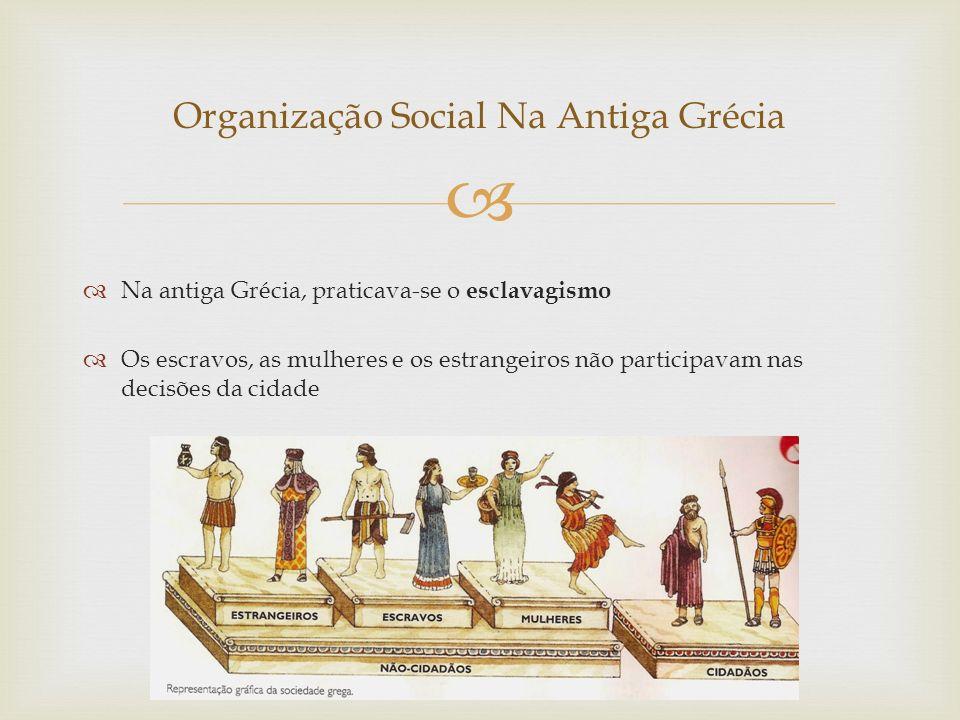 Organização Social Na Antiga Grécia