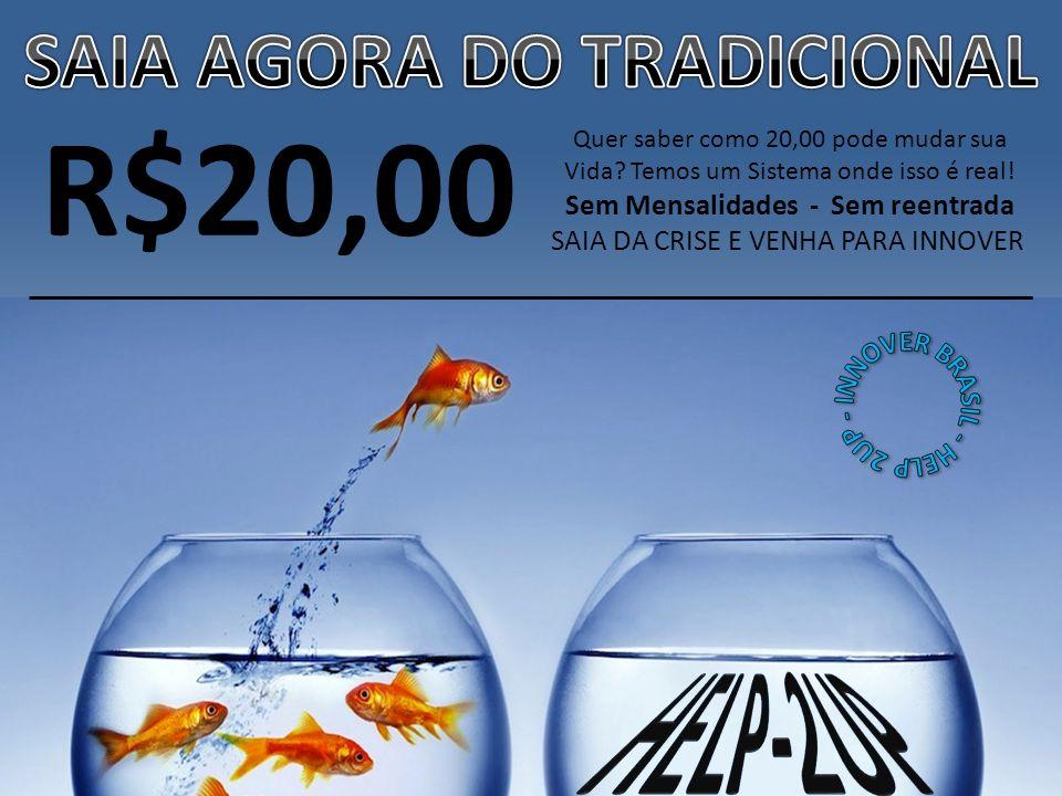 R$20,00 SAIA AGORA DO TRADICIONAL INNOVER BRASIL - HELP 2UP - help-2UP