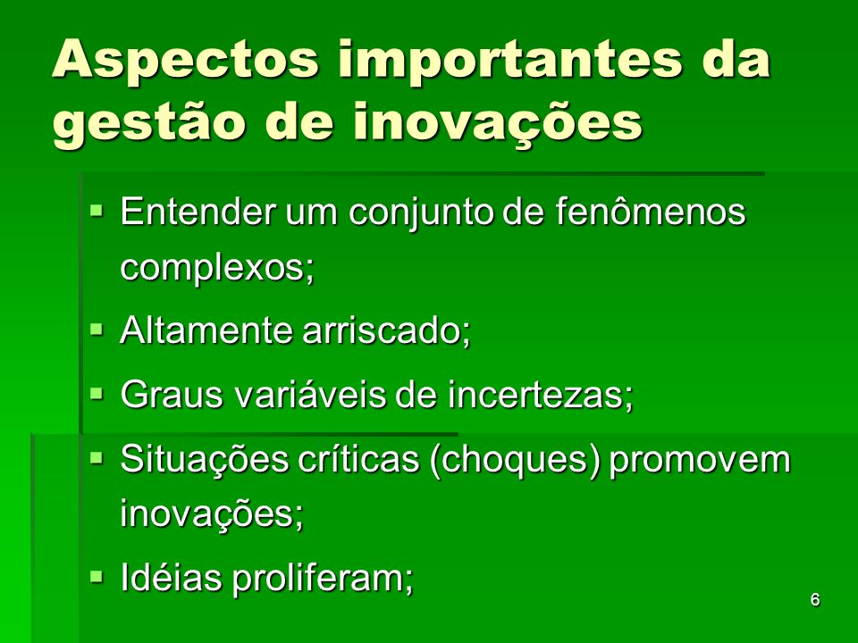 Aspectos importantes da gestão de inovações