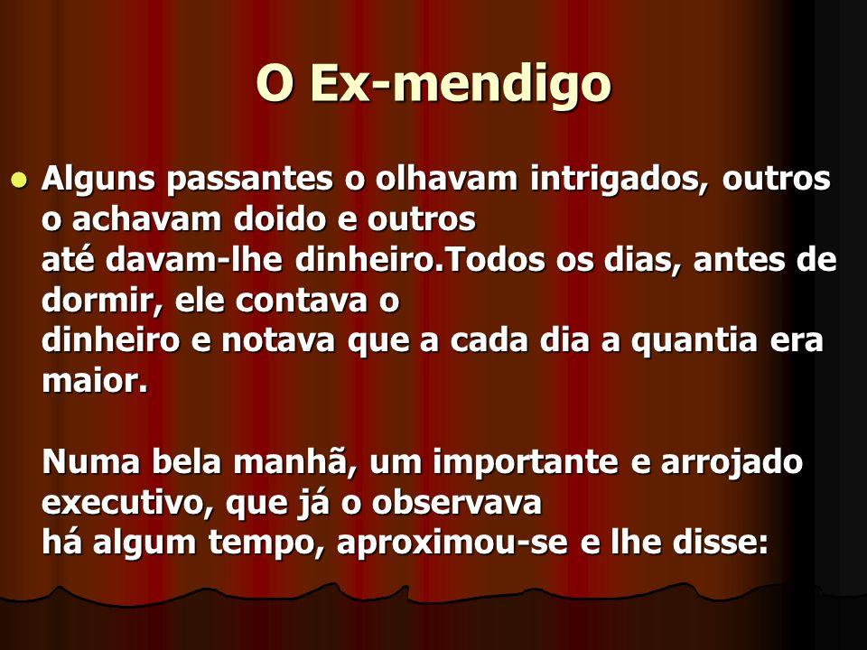O Ex-mendigo