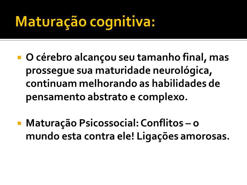 Maturação cognitiva:
