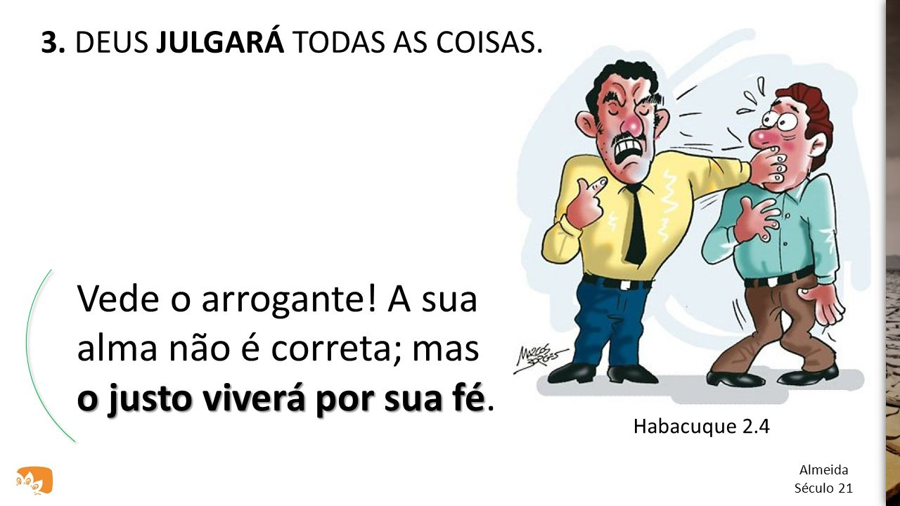 3. DEUS JULGARÁ TODAS AS COISAS.