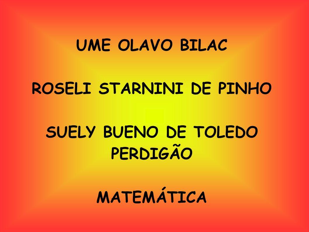 ROSELI STARNINI DE PINHO SUELY BUENO DE TOLEDO PERDIGÃO
