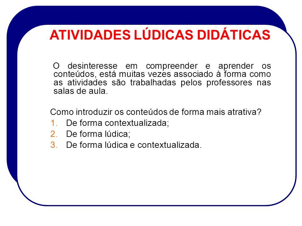 ATIVIDADES LÚDICAS DIDÁTICAS