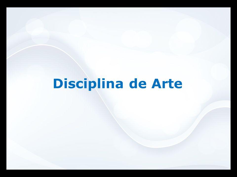 Disciplina de Arte