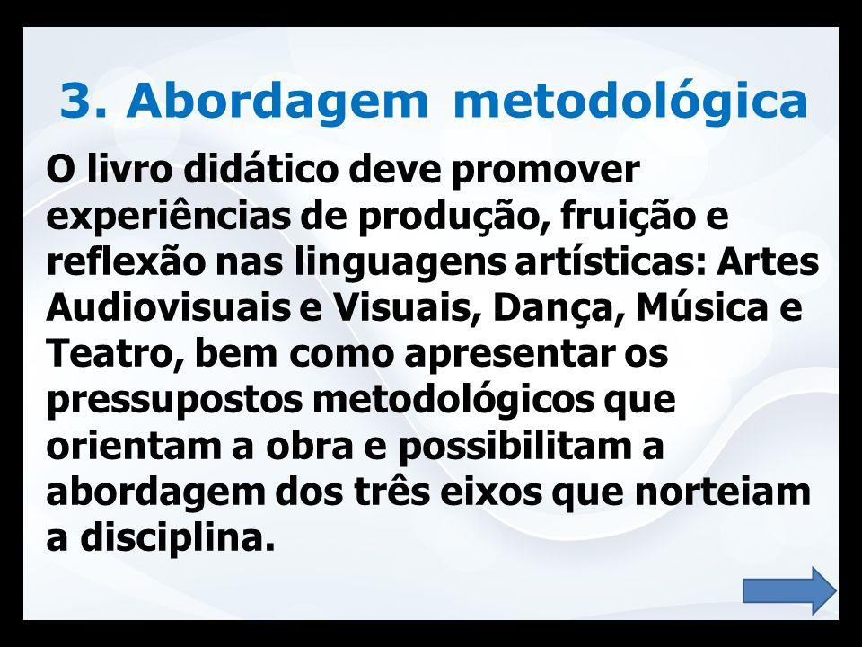 3. Abordagem metodológica