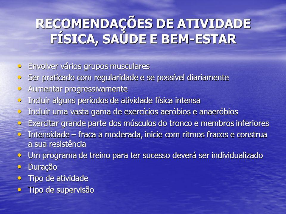 RECOMENDAÇÕES DE ATIVIDADE FÍSICA, SAÚDE E BEM-ESTAR