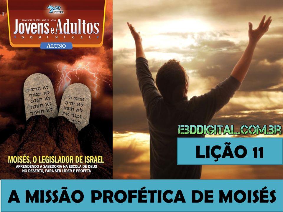 A MISSÃO PROFÉTICA DE MOISÉS