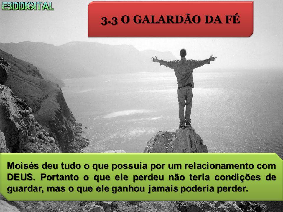 3.3 O GALARDÃO DA FÉ