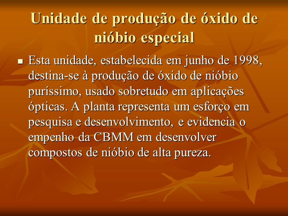 Unidade de produção de óxido de nióbio especial
