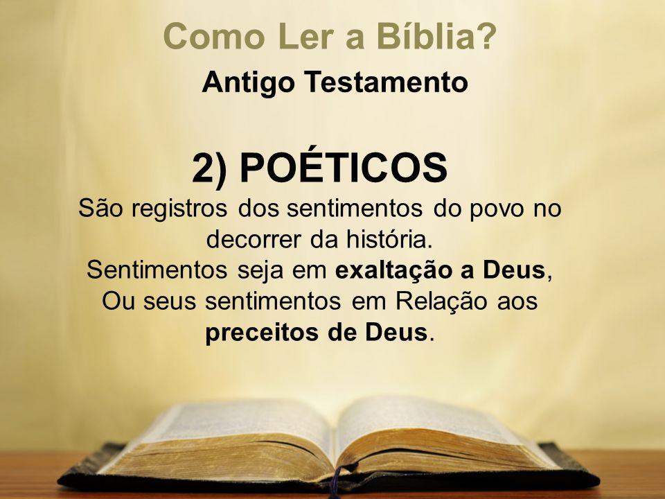 2) POÉTICOS Como Ler a Bíblia Antigo Testamento