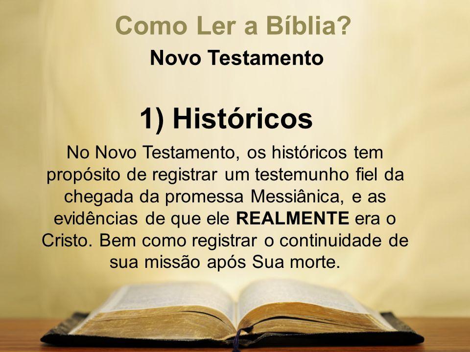 1) Históricos Como Ler a Bíblia Novo Testamento