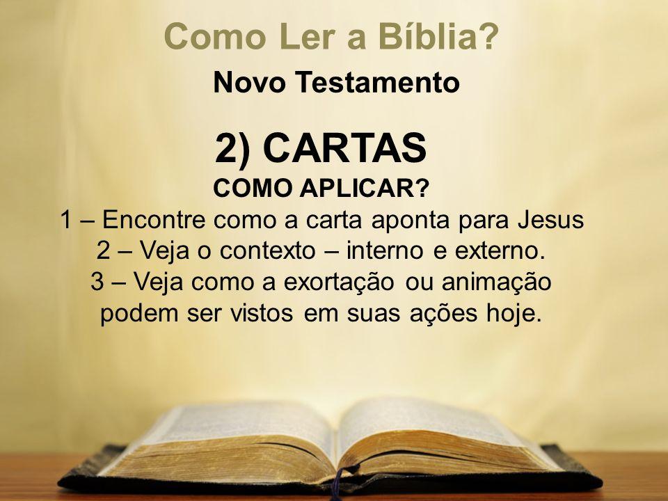 2) CARTAS Como Ler a Bíblia Novo Testamento COMO APLICAR