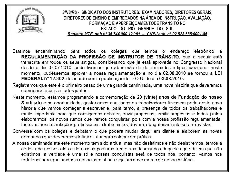 SINS/RS - SINDICATO DOS INSTRUTORES