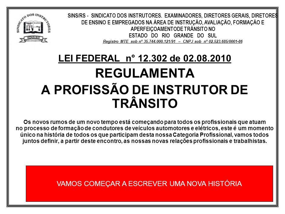 ESTADO DO RIO GRANDE DO SUL A PROFISSÃO DE INSTRUTOR DE TRÂNSITO