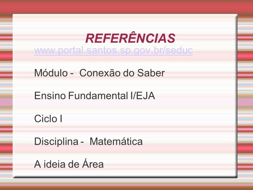 REFERÊNCIAS www.portal.santos.sp.gov.br/seduc
