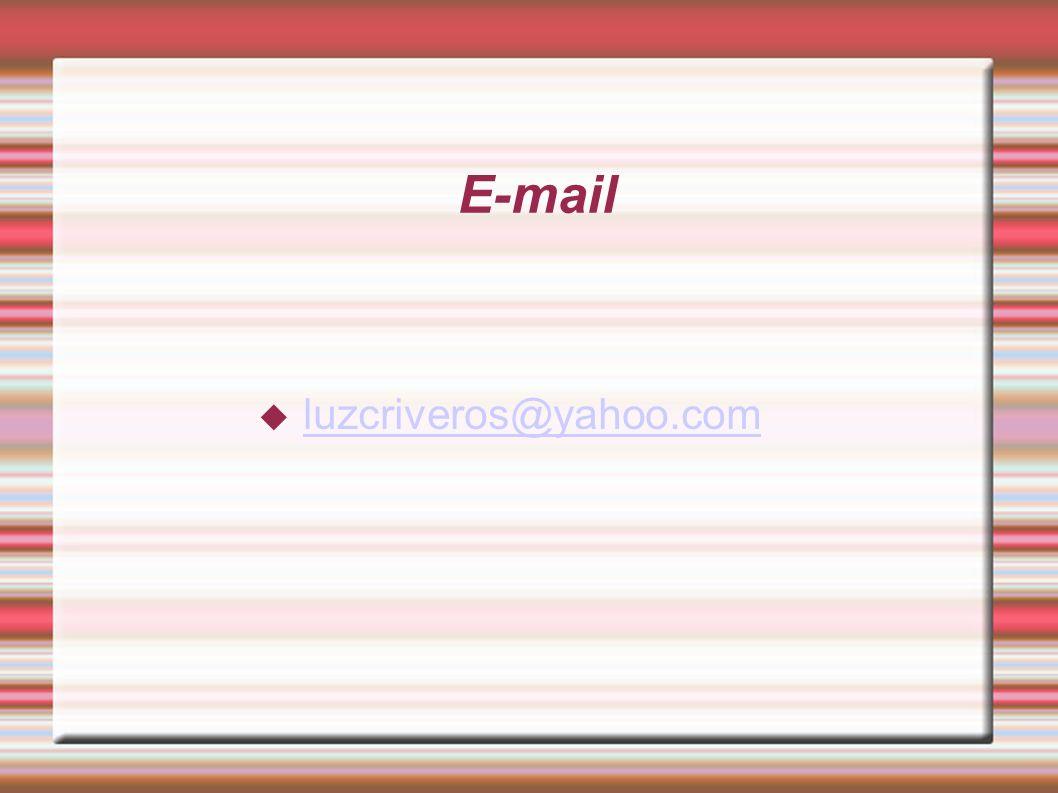 E-mail luzcriveros@yahoo.com