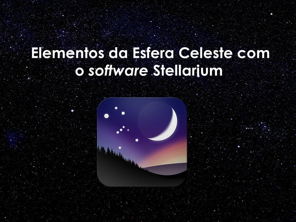 Elementos da Esfera Celeste com o software Stellarium