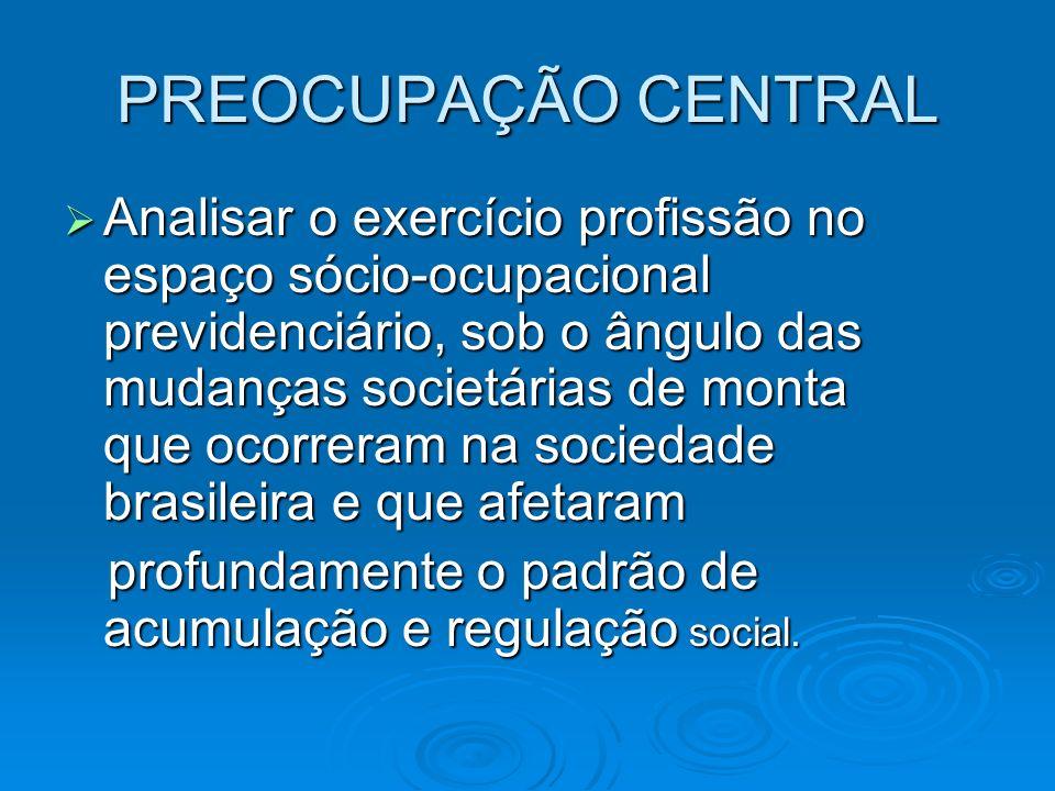 PREOCUPAÇÃO CENTRAL