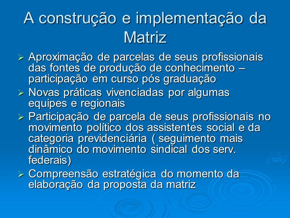 A construção e implementação da Matriz