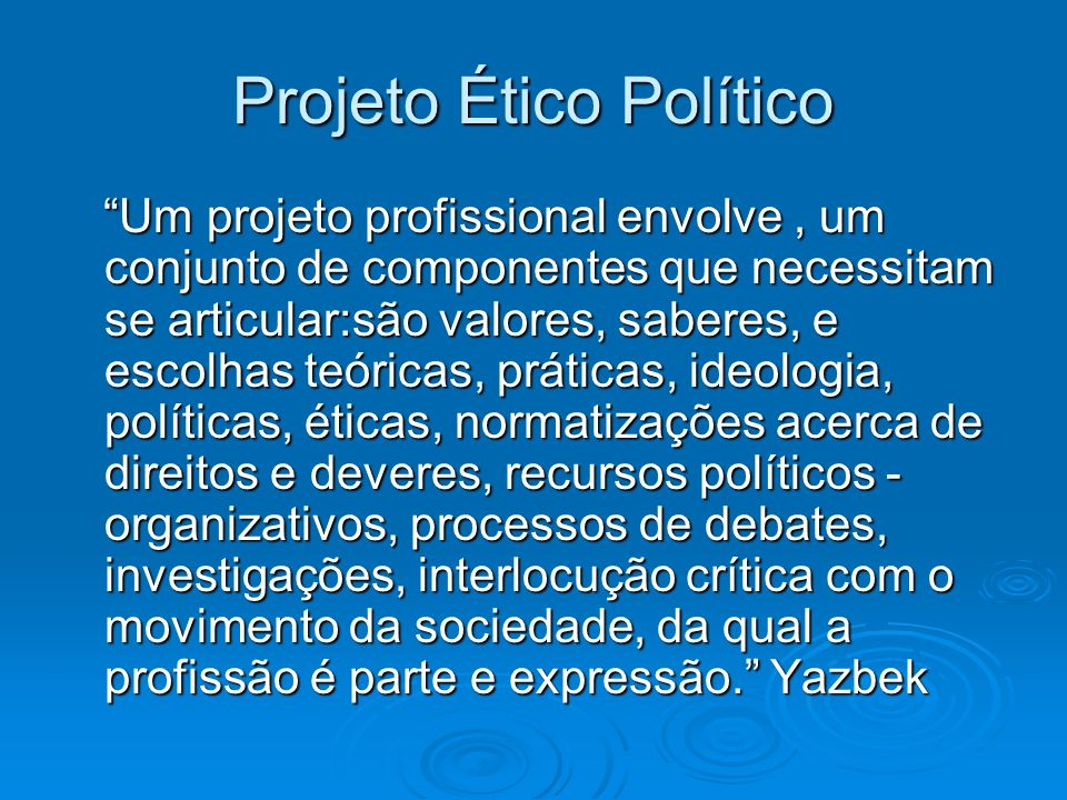 Projeto Ético Político