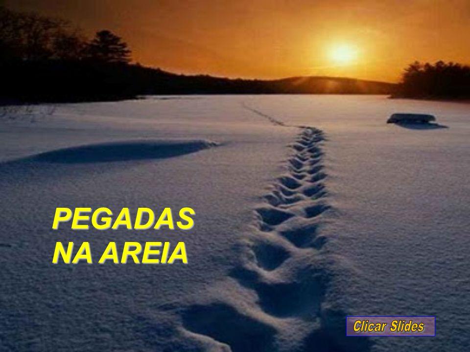 PEGADAS NA AREIA Clicar Slides